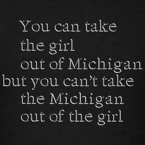 Cute Take Girl Out of Michigan Love Long Sleeve Shirts - Men's T-Shirt