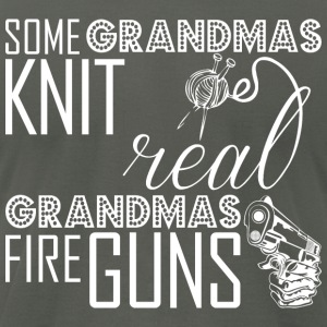 Some Grandmas Knit Real Grandmas Fire Guns - Men's T-Shirt by American Apparel