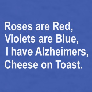 Roses are red ....Alzheimers poem - Men's T-Shirt