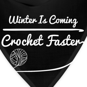 Winter Is Coming Crochet Faster - Bandana