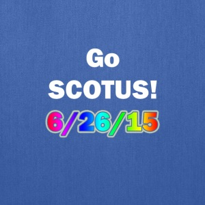 Go SCOTUS - Tote Bag