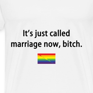 Just Called Marriage Now - Men's Premium T-Shirt