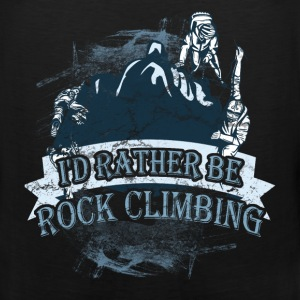 Rock climbing T-shirt - I'd rather be climbing - Men's Premium Tank