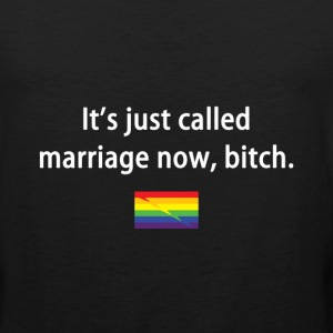 It's Just Called Marriage Now - Men's Premium Tank