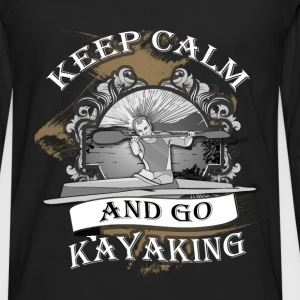 Kayaking T-shirt - Keep calm and go kayaking - Men's Premium Long Sleeve T-Shirt