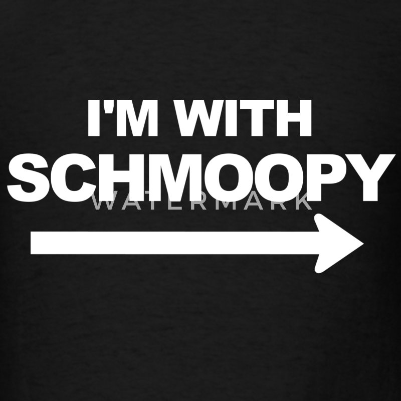 I'm With Schmoopy (right) - Men's T-Shirt