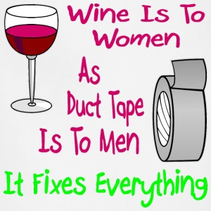 Wine Is To Women As Duct Tape Is To Men  - Adjustable Apron