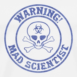 Mad Scientist Warning - Men's Premium T-Shirt