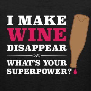 I make wine disappear. What's your superpower? - Men's Premium Tank