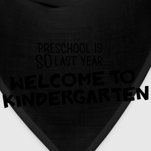 welcome to kindergarten Women's T-Shirts - Bandana