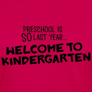 welcome to kindergarten Women's T-Shirts - Women's Premium Long Sleeve T-Shirt