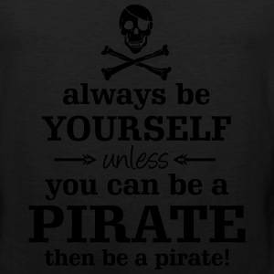 Be a Pirate - sparkly silver imprint - Men's Premium Tank