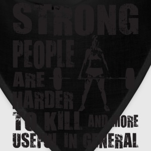 Strong People Are Harder To Kill Tanks - Bandana