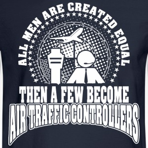 Men Created Equal Few Becme Air Traffic Controller - Men's Long Sleeve T-Shirt