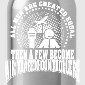 Men Created Equal Few Becme Air Traffic Controller - Water Bottle