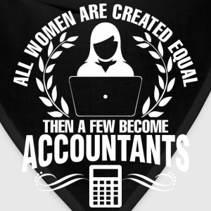 Women Are Created Equal Then Few Become Accountant - Bandana