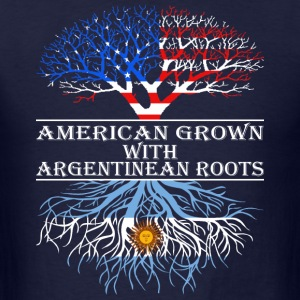 American Grown With Argentinean Roots - Men's T-Shirt