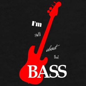 I'm All About That Bass Coffee Mug - Men's Premium T-Shirt