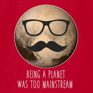 Pluto | Being a planet was too mainstream - Men's T-Shirt by American Apparel