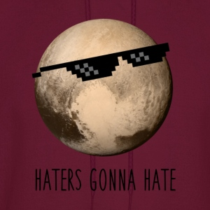 Pluto | Haters gonna hate - Men's Hoodie