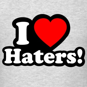I LOVE HATERS Long Sleeve Shirts - Men's T-Shirt