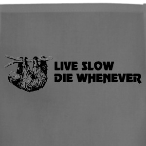 Live slow die whenever sloth shirt - Adjustable Apron