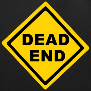 Dead End Sign Hoodies - Eco-Friendly Cotton Tote
