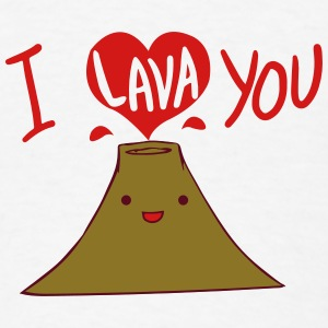 I Lava You Shirt Baby & Toddler Shirts - Men's T-Shirt