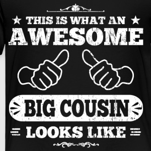 Awesome Big Cousin Kids' Shirts - Toddler Premium T-Shirt