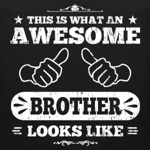 Awesome Brother Kids' Shirts - Men's Premium Tank