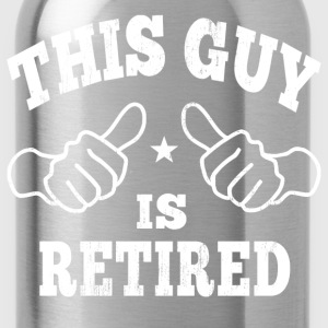 This Guy Is Retired T-Shirts - Water Bottle