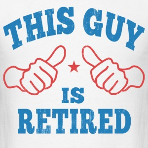 This Guy Is Retired Long Sleeve Shirts - Men's T-Shirt
