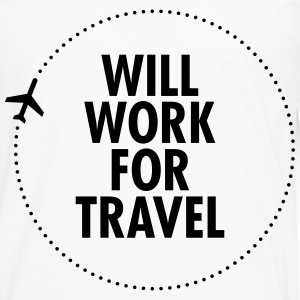 Will Work For Travel T-Shirts - Men's Premium Long Sleeve T-Shirt