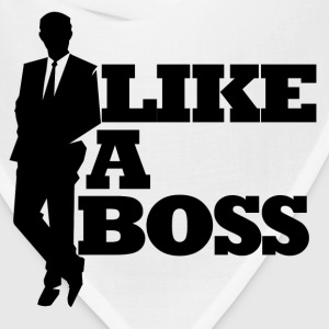 Like a boss bosses day - Bandana