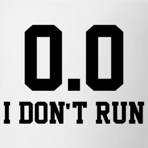 I don't run 0.0 funny marathon shirt - Coffee/Tea Mug