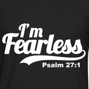 I'm fearless Psalm 27:1 - Bible Verse Quote - Men's Premium Long Sleeve T-Shirt