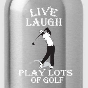 Live Laugh Play Lots of Golf - Water Bottle
