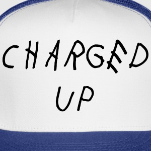 Charged up Women's T-Shirts - Trucker Cap