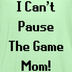 I Can't Pause The Game Mom! (Gaming) Hoodies - Women's Flowy Tank Top by Bella