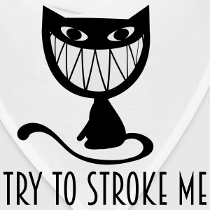 try to stroke me  nasty grinning cat T-Shirts - Bandana