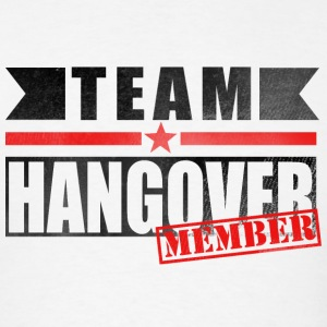 TEAM HANGOVER Hoodies - Men's T-Shirt