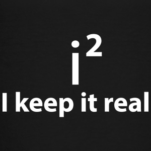 KEEP IT REAL Kids' Shirts - Toddler Premium T-Shirt