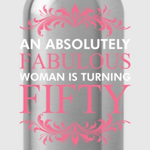 An Absolutely Fabulous Woman Is Turning Fifty - Water Bottle