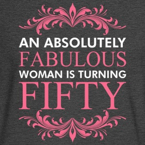 An Absolutely Fabulous Woman Is Turning Fifty - Men's Long Sleeve T-Shirt