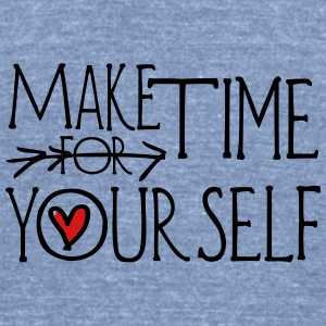 Make time for yourself Women's Flowy Tank Top by B - Unisex Tri-Blend T-Shirt by American Apparel