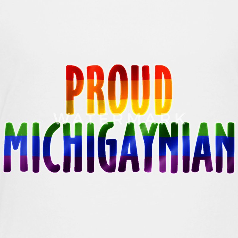 Proud MichiGAYnian Gay Pride Rainbow Baby & Toddler Shirts - Toddler Premium T-Shirt