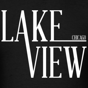 Lake View Chicago Neighborhood Hoodies - Men's T-Shirt