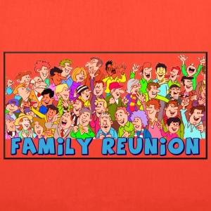 Family reuinion (add your name) - Tote Bag