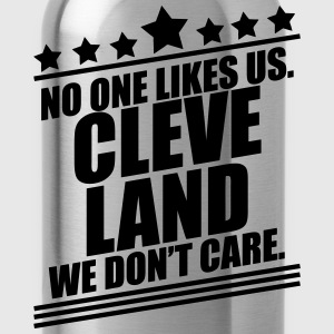 Cleveland No One Likes Us T-Shirts - Water Bottle