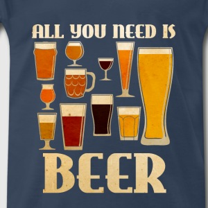 All You Need is BEER Tanks - Men's Premium T-Shirt